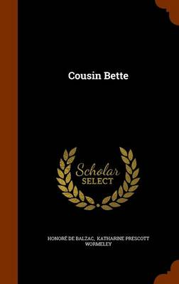 Cousin Bette by Honore de Balzac