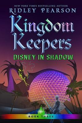 Kingdom Keepers Iii: Disney in Shadow by Ridley Pearson