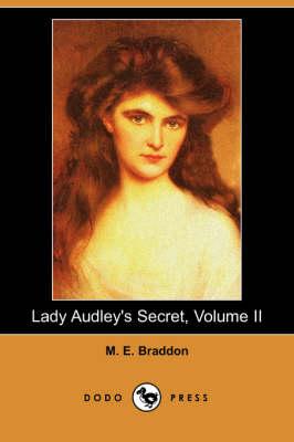 Lady Audley's Secret, Volume II (Dodo Press) book