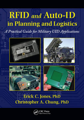 RFID and Auto-ID in Planning and Logistics by Erick C. Jones
