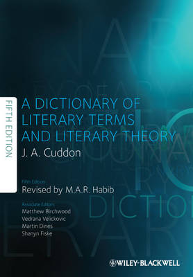 Dictionary of Literary Terms and Literary Theory by J. A. Cuddon