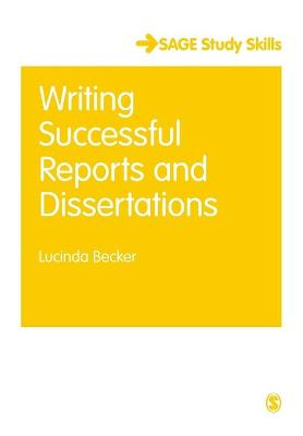 Writing Successful Reports and Dissertations by Lucinda Becker