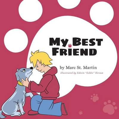 My Best Friend by Marc St Martin