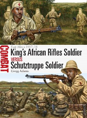 King's African Rifles Soldier vs Schutztruppe Soldier by Gregg A. Adams