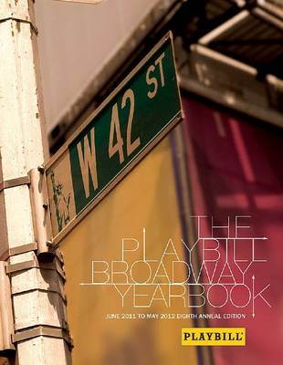 Playbill Broadway Yearbook June 2011 to May 2012 Bam Bk by Robert Viagas