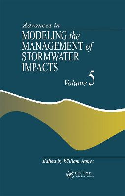 Advances in Modeling the Management of Stormwater Impacts book