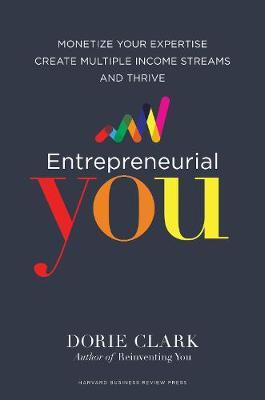 Entrepreneurial You by Dorie Clark