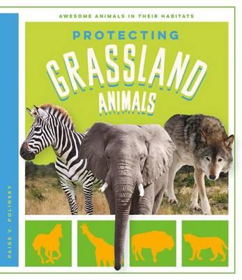 Protecting Grassland Animals book