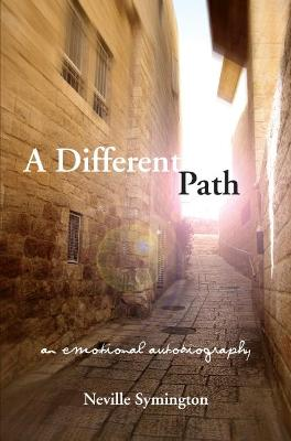 A Different Path by Neville Symington