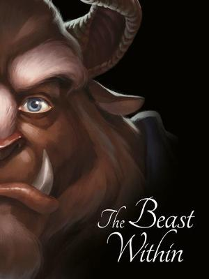 BEAUTY AND THE BEAST: The Beast Within by