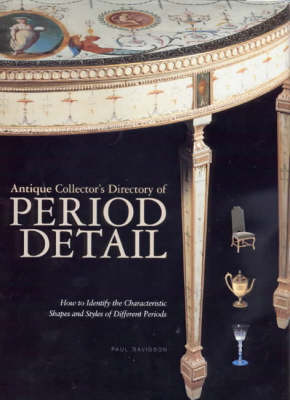 Antique Collector's Directory of Period Detail by Paul Davidson