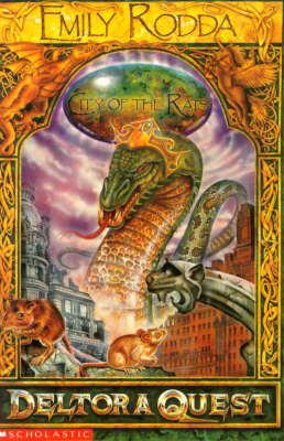 Deltora Quest: Book 3: City of the Rats by Emily Rodda