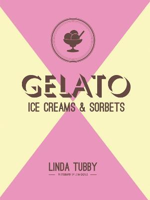 Gelato, ice creams and sorbets book