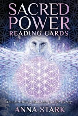 Sacred Power Reading Cards: Transformative guidance for your life journey by Anna Stark