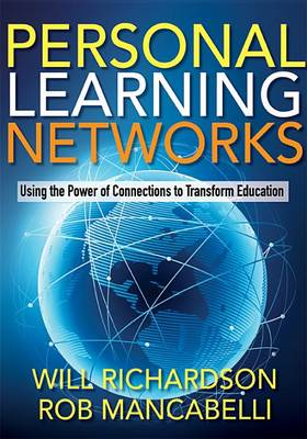 Personal Learning Networks by Dr Will Richardson