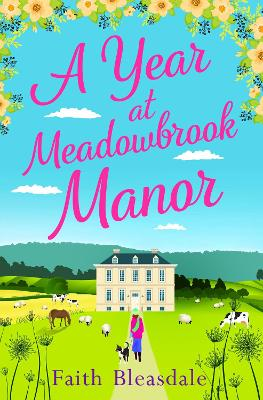 A Year at Meadowbrook Manor by Faith Bleasdale