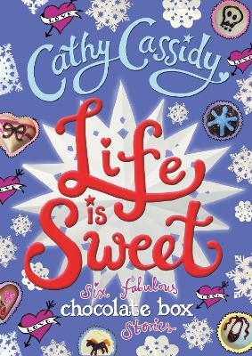 Life is Sweet: A Chocolate Box Short Story Collection book