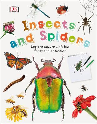 Insects and Spiders: Explore Nature with Fun Facts and Activities book