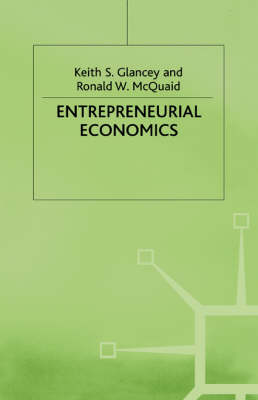 Entrepreneurial Economics by N/A