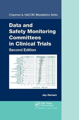Data and Safety Monitoring Committees in Clinical Trials by Jay Herson