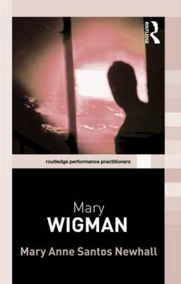 Mary Wigman by Mary Anne Santos Newhall