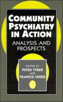 Community Psychiatry in Action by Peter Tyrer