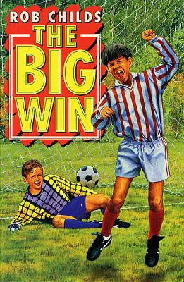 The Big Win by Rob Childs