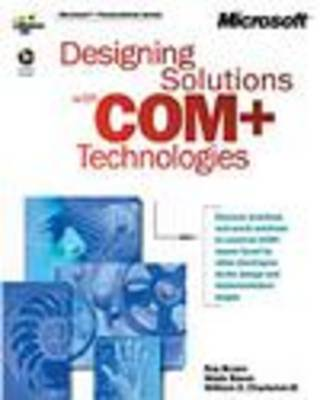Designing Solutions with COM+ Technologies by - Microsoft Corporation