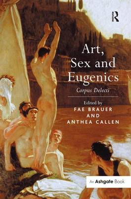 Art, Sex and Eugenics: Corpus Delecti book