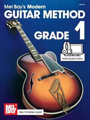 Modern Guitar Method Grade 1 by Mel Bay