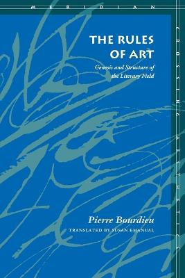 The Rules of Art by Pierre Bourdieu