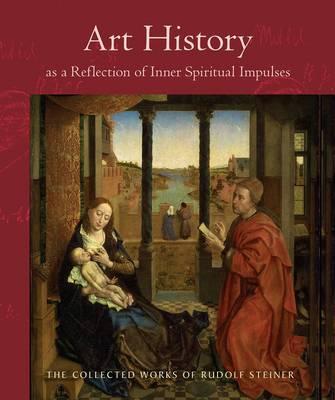 Art History as a Reflection of Inner Spiritual Impulses book