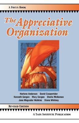 Appreciative Organization by Harlene Anderson