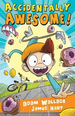 Accidentally Awesome! book