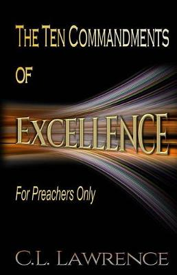 Ten Commandments of Excellence by Carol Lawrence