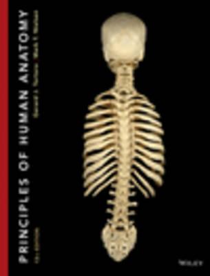 Principles of Human Anatomy 13E with WileyPlus Card by Gerard J. Tortora