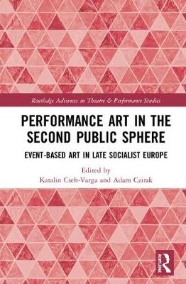 Performance Art in the Second Public Sphere book