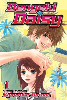Dengeki Daisy , Vol. 1 by Kyousuke Motomi