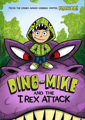 Dino-Mike and the T. Rex Attack by Franco Aureliani