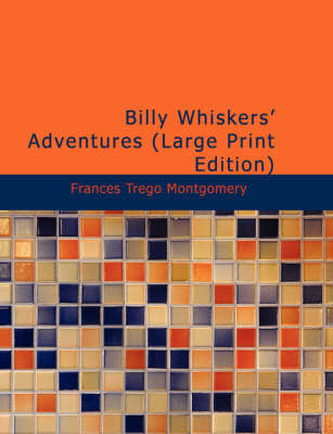 Billy Whiskers' Adventures by Frances Trego Montgomery