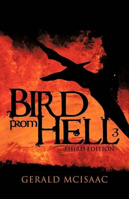 Bird from Hell: Third Edition by Gerald McIsaac