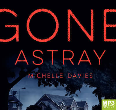 Gone Astray by Clare Wille