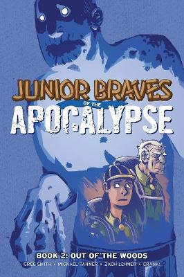 Junior Braves of the Apocalypse Vol. 2 book