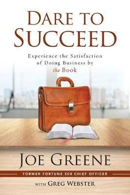 Dare to Succeed by Joe Greene