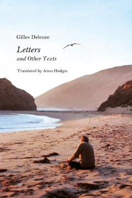 Letters and Other Texts by Gilles Deleuze