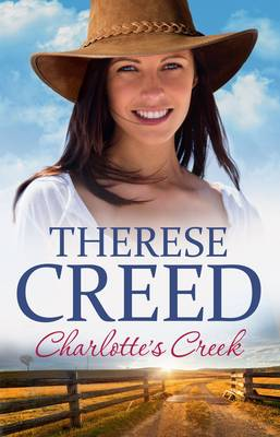 Charlotte'S Creek by Therese Creed