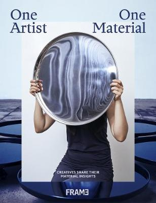 One Artist, One Material by Frame