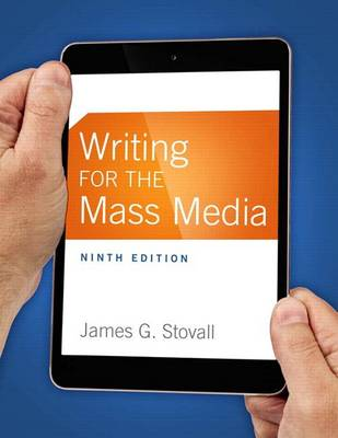 Writing for the Mass Media by James G. Stovall
