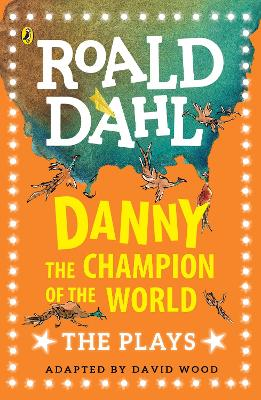 Danny the Champion of the World by David Wood