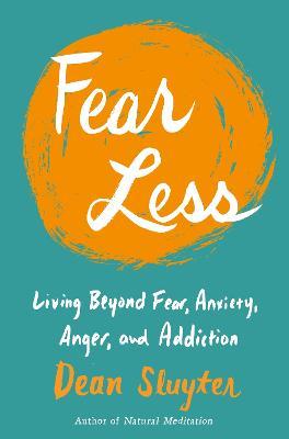 Fear Less by Dean Sluyter